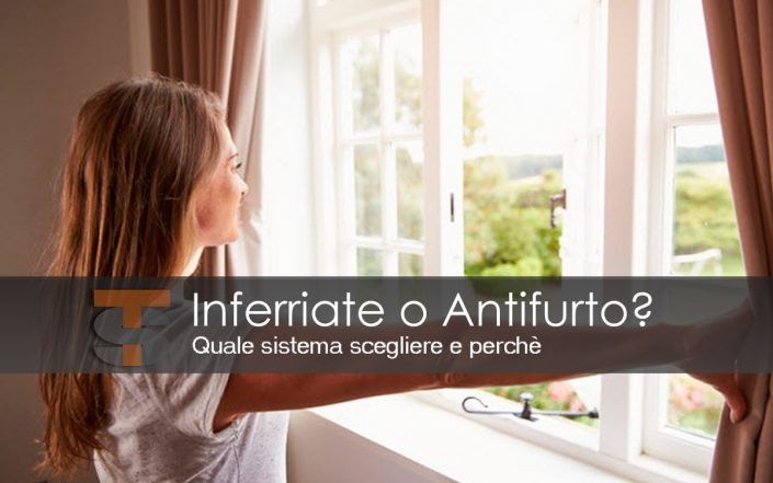 Inferriate o Antifurto?