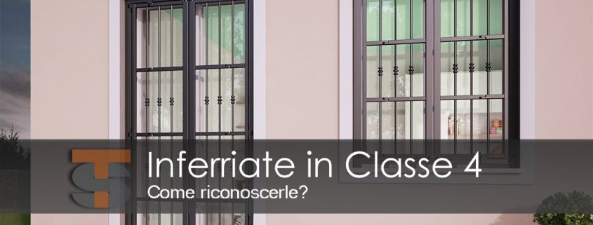 Inferriate Classe 4 come riconoscerle